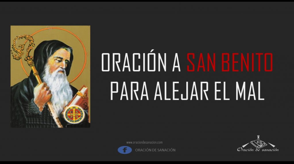 Oración a san Benito, oracion a san benito, oraciones a san benito, oracion a san benito para alejar el mal